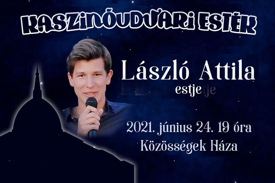 Egy este László Attilával