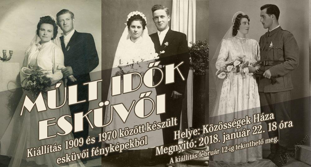Múlt idők esküvői