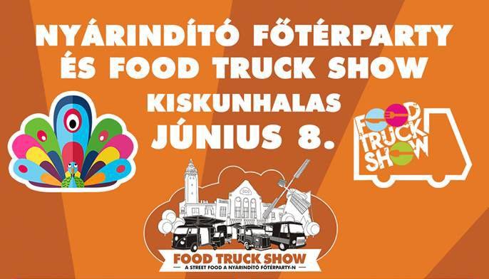 Nyárindító Főtérparty és Food Truck Show