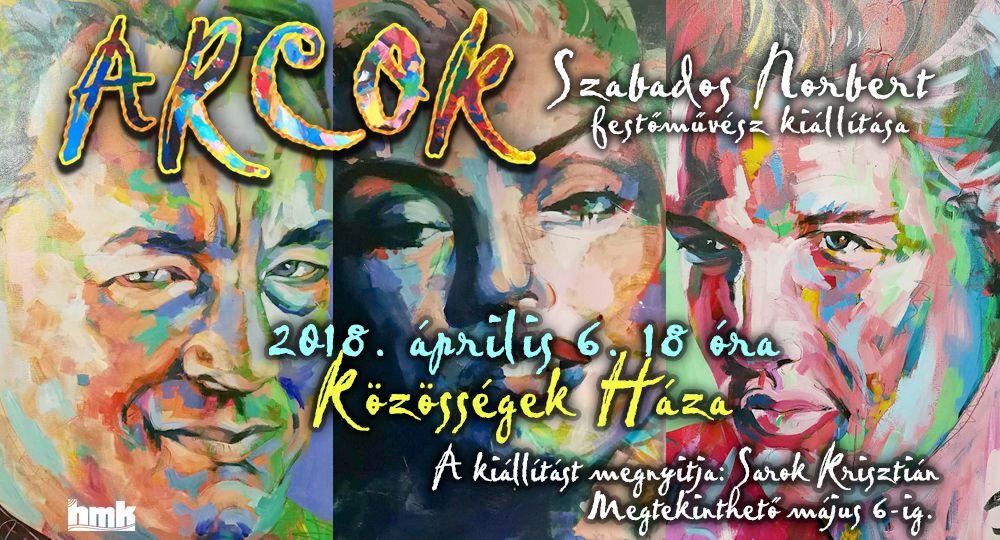 Arcok - Szabados Norbert kiállítása
