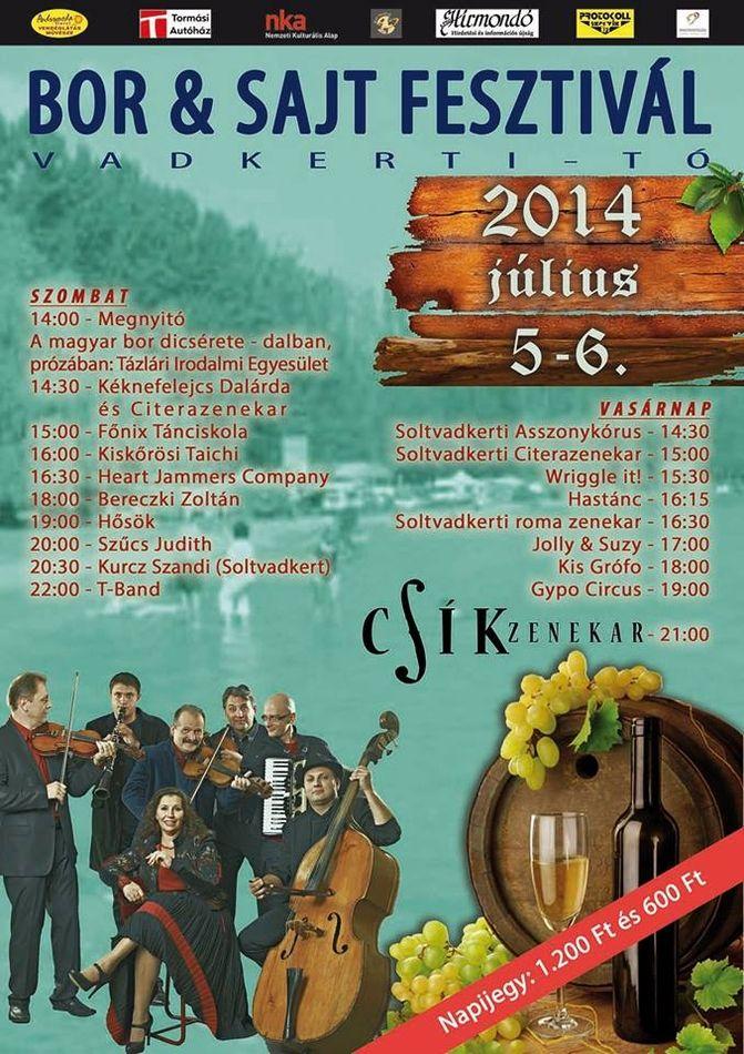 Nyárnyitó Bor & Sajt Fesztivál a Vadkerti-tónál