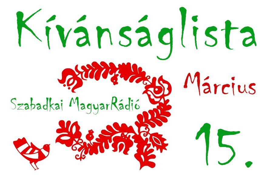 Dallista március 15.