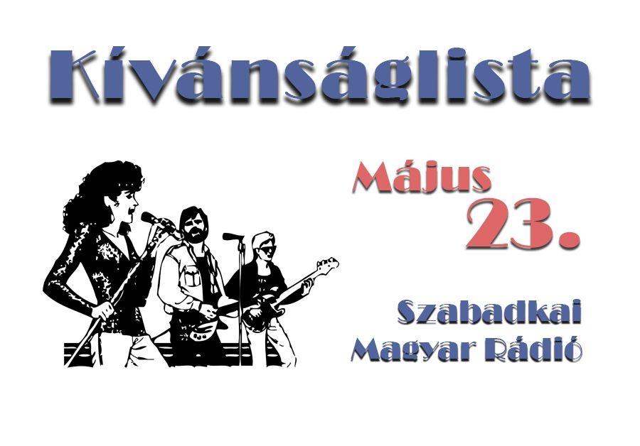 Dallista május 23