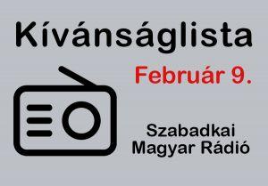 Dallista február 9.