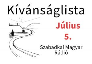 Dallista július 5-re