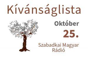 Október 25-i dallista